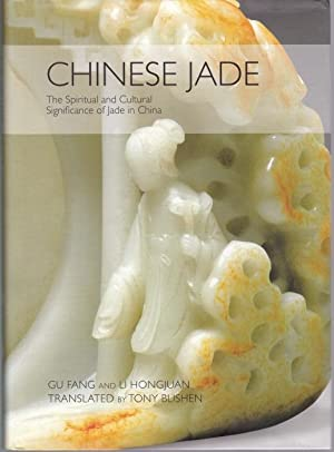 Chinese Jade. The Spiritual and Cultural Significance of Jade in China