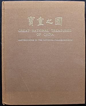 Great National Treasures of China. Masterworks in the National Palace Museum (English / Chinese)