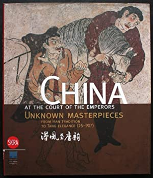 China at the Court of the Emperors. Unknown Masterpieces from Han Tradition to Tang Elegance (25-...