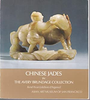 Chinese Jades in the Avery Brundage Collection. Second revised edition. Asian Art Museum of San F...