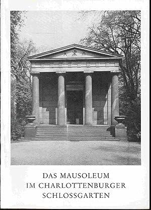 Das Mausoleum im Charlottenburger Schlossgarten: Rave, Paul Ortwin