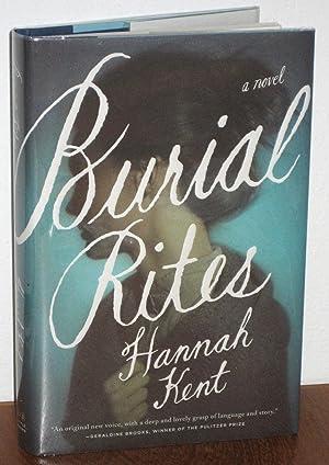 Burial Rites: Kent, Hannah