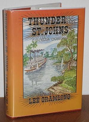 Thunder on the St. Johns: A Cracker Western: Gramling, Lee