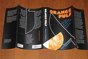 Orange Pulp: Stories of Mayhem, Murder, and Mystery: O'Sullivan, Maurice J.; Glassman, Steve (Eds.)