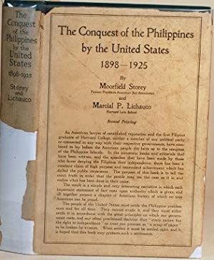 THE CONQUEST OF THE PHILIPPINES BY THE: Storey, Moorfield and