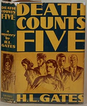 DEATH COUNTS FIVE: Gates, H. L.