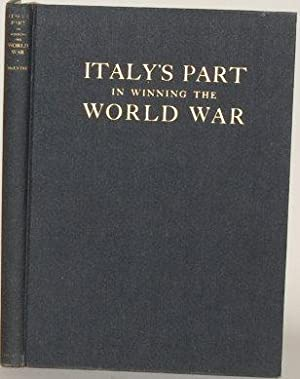 ITALY'S PART IN WINNING THE WORLD WAR: McEntee, Girard Lindsley