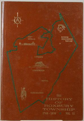 THE HISTORY OF ROXBURY TOWNSHIP, VOL. II: Hosking, Annie Stelce