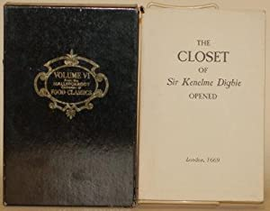 THE CLOSET OF THE EMINENTLY LEARNED SIR KENELME DIGBIE KT. OPENED: Whereby is Discovered Seversl ...