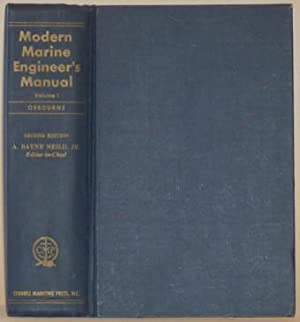 MODERN MARINE ENGINEER'S MANUAL, VOLUME I: Osbourne, Alan &