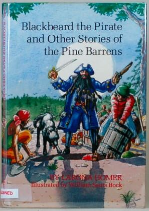 BLACKBEARD THE PIRATE AND OTHER STORIES OF: Homer, Larona