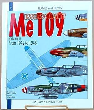 THE MESSERSCHMITT ME 109 Volume II -: Breffort, Dominique and