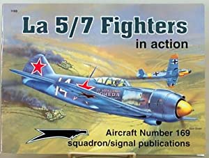LA 5/7 FIGHTERS IN ACTION - Aircraft: Stapfer, Hans-Heiri