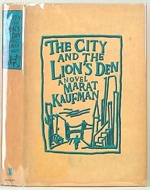 THE CITY AND THE LION'S DEN: Kaufman, Marat