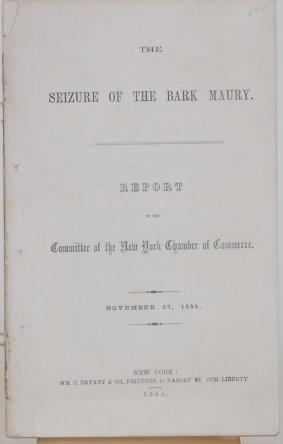 THE SEIZURE OF THE BARK MAURY. REPORT OF THE COMMITTEE OF THE NEW YORK CHAMBER OF COMMERCE.
