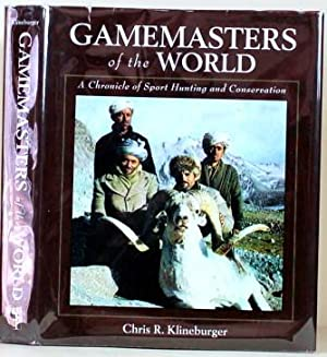 GAMEMASTERS OF THE WORLD A Chronicle of: Klineburger, Chris R.