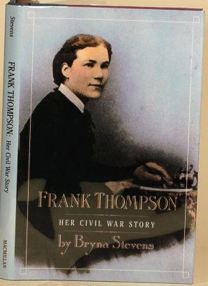 FRANK THOMPSON Her Civil War Story