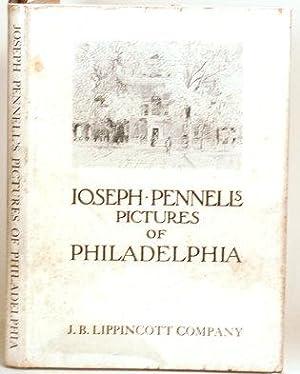 JOSEPH PENNELL'S PICTURES OF PHILADELPHIA