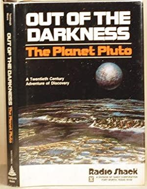 OUT OF THE DARKNESS The Planet Pluto: Tombaugh, Clyde William & Patrick Moore