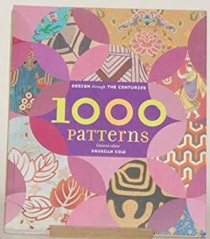 1000 PATTERNS Design through the Centuries: Cole, Drusilla
