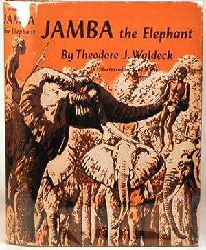 JAMBA THE ELEPHANT: Waldeck, Theode J.