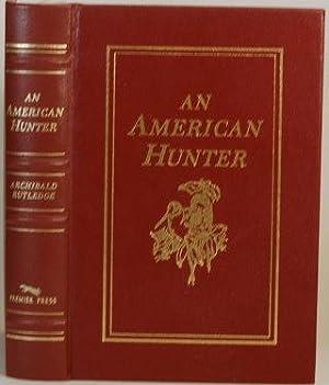 AN AMERICAN HUNTER: Rutledge, Archibald