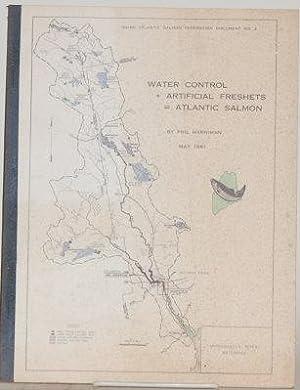WATER CONTROL + ARTIFICIAL FRESHETS = ATLANTIC: Harriman, Phil