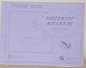 FISHING GUIDE NORTHWEST MIRAMICHI South Branch to Sunny Corner