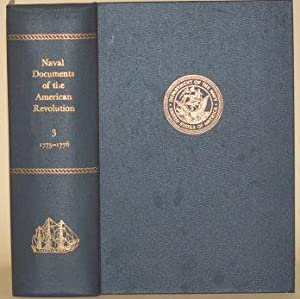 NAVAL DOCUMENTS OF THE AMERICAN REVOLUTION American: Clark, William Bell