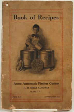 BOOK OF RECIPES FOR ACME AUTOMATIC FIRELESS