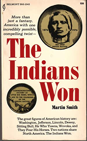 The Indians Won: Smith, Martin (Cruz)