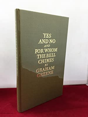 Yes and No and For Whom the: Greene, Graham