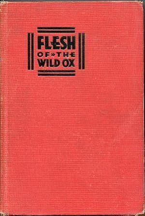Flesh of the Wild Ox. A Riffian: Coon, Carleton Stevens