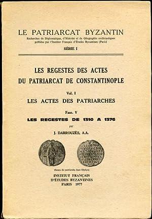 Les Regestes des Actes du Patriarcat de: Darrouzes, J.