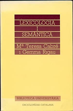 Lexicologia i Semantica: Cabre, Maria Teresa; Rigau, Gemma