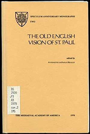 The Old English Vision of St. Paul: Dipaolo Healey, Antonette