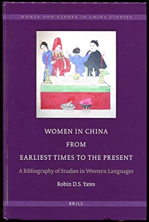 Women in China from Earliest Times to the Present