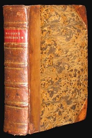De Rebus christianorum ante Constantinum Magnum Commentarii: Mosheim, Johann Lorenz