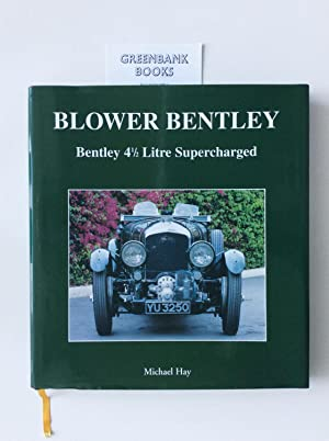 Blower Bentley Four and a Half Litre Supercharged