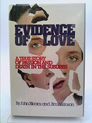 Evidence of Love : A True Story: Jim Atkinson; John