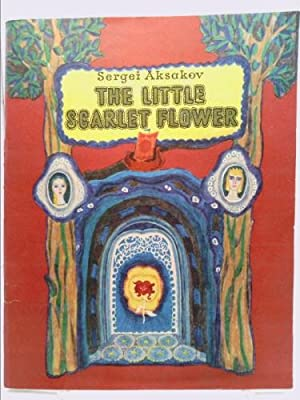 The Little Scarlet Flower: Sergei Aksakov