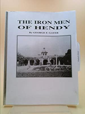 The Iron Men of Hendy: George F. Gayer