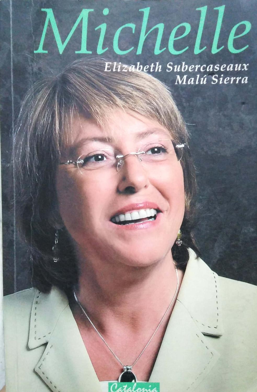 Michelle (Spanish Edition) - Subercaseaux, Elizabeth; Sierra, Malu