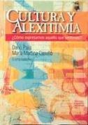 Cultura y Alexitimia / The Seminar. Book IV, the Object-Relation (Psicologia, Psiquiatria, Psicoterapia) (Spanish Edition) - Casullo, Maria Martina; Paez, Dario