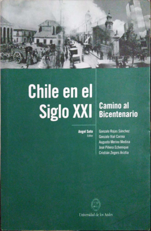 CHILE EN EL S. XXI. CAMINO AL BICENTENARIO by VV. AA. - AA., VV.