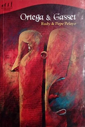 Ortega & Gasset: PEPE, PELAYO