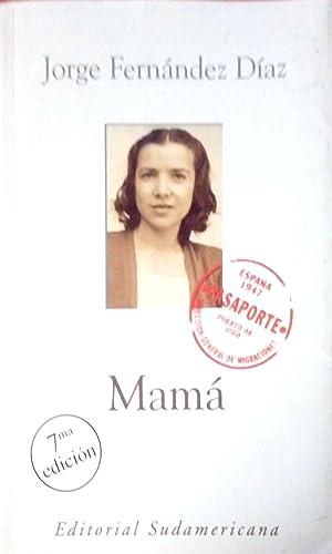 Mamá (Spanish Edition): Fernandez Diaz, Jorge