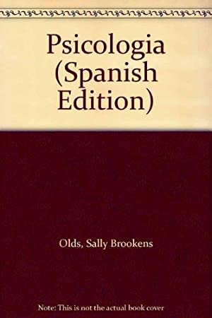 Psicologia (Spanish Edition): Olds, Sally Brookens;