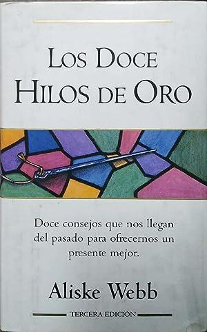 Los Doce Hilos de Oro (Spanish Edition): Webb, Aliske