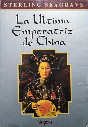 La Ultima Emperatriz de China (Spanish Edition): Seagrave, Sterling